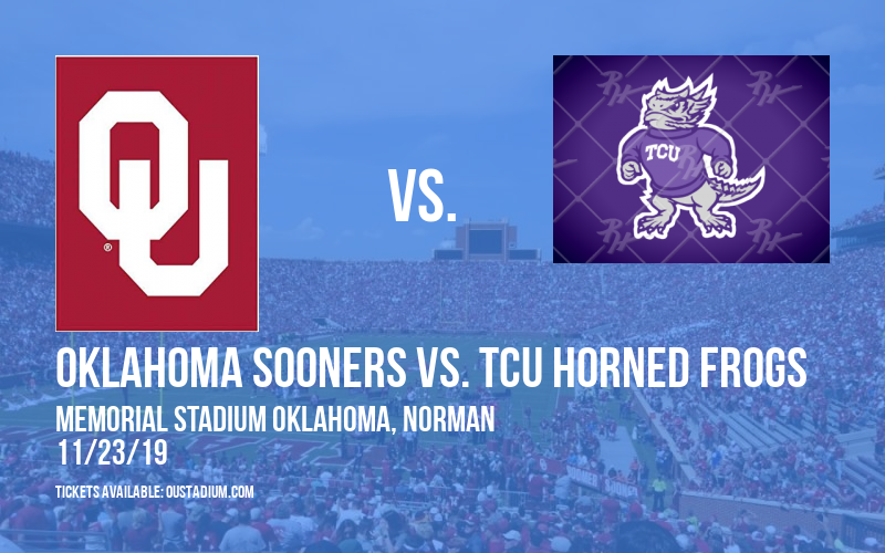 Oklahoma Sooners vs. TCU Horned Frogs at Memorial Stadium Oklahoma