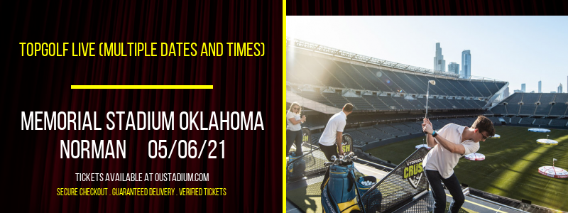 Topgolf Live (Multiple Dates and Times) at Memorial Stadium Oklahoma